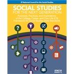Social Studies for the Next Generation: The C3 Framework for Social Studies