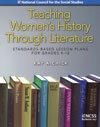 Teaching Women's History Through Literature: Standards-Based Lesson Plans  K-12